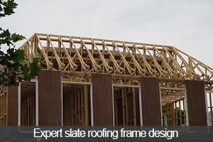 Expert slate roof framing design